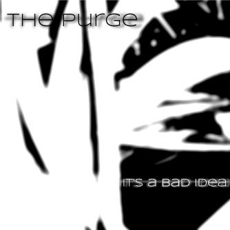 The Purge - It's a Bad Idea