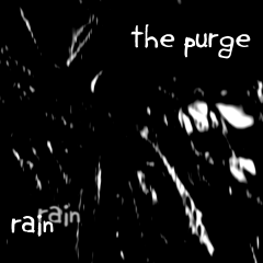 The Purge Rain - Album Cover